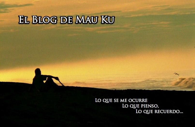 El blog de Mau ku