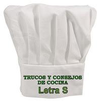 Trucos y Consejos de Cocina. Letra S.
