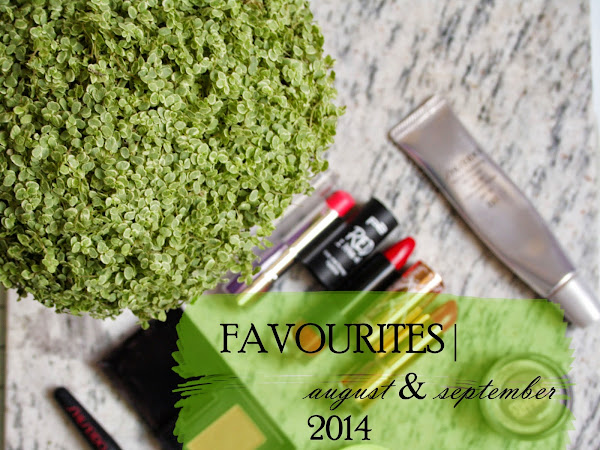 FAVOURITES | August & September 2014