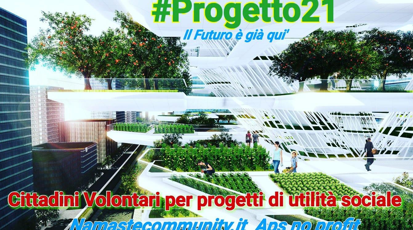 PROGETTO 21 BERGAMO MILANO MONZA LOMBARDIA  e poi ovunque..