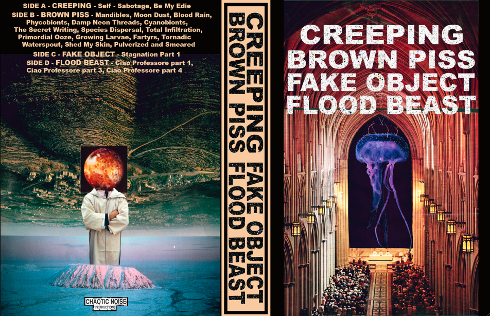 CREEPING, BROWN PISS, FAKE OBJECT, FLOOD BEAST