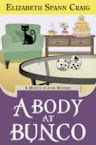 A Body at Bunco by Elizabeth Spann Craig