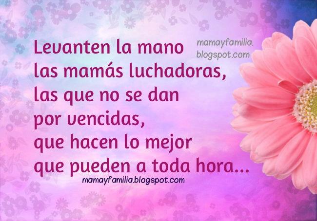 Frases que dice una Mamá a sus hijos- Imágenes con frases para mamás, lo que se le dice a un hijo todos los días. reflexiones mama y familia, de Mery Bracho.