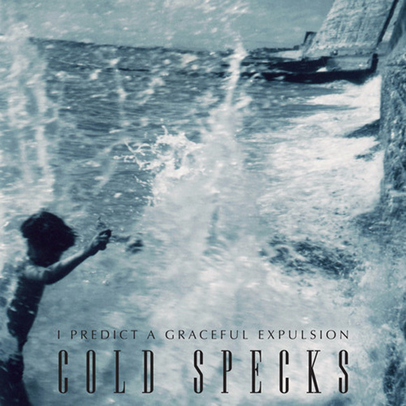 Cold Specks - Predict A Graceful Expulsion