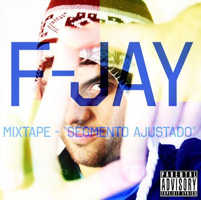 """#RapBR - Mixtape - F-Jay - """"Segmento Ajustado"""""""