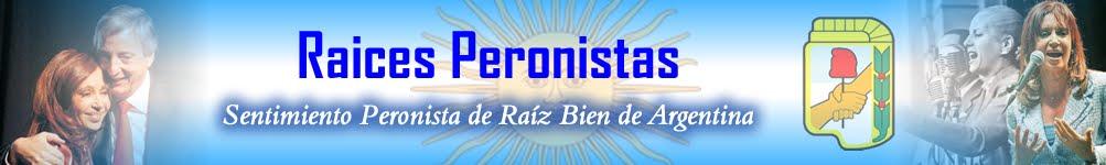 Raices Peronistas
