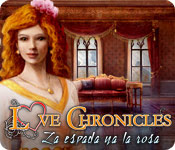 Love Chronicles: La espada y la rosa.