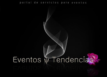EVENTOS Y TENDENCIAS