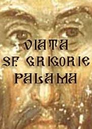 Viaţa Sf. Grigorie Palama