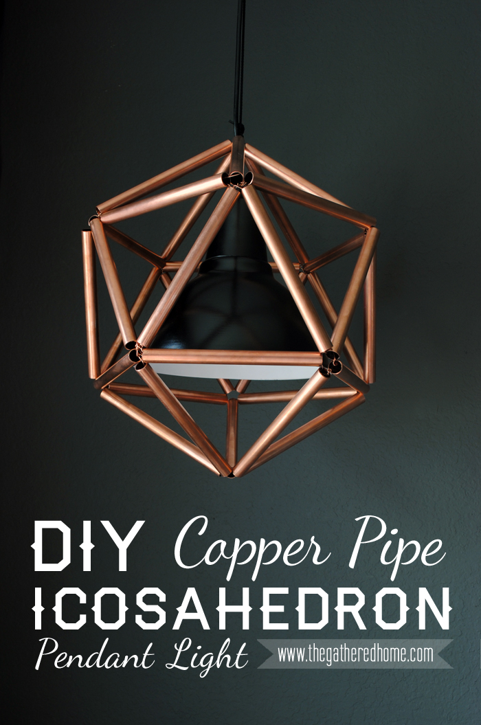 DIY Copper Pipe Icosahedron Pendant Light | www.thegatheredhome.com #tutorial #geometric