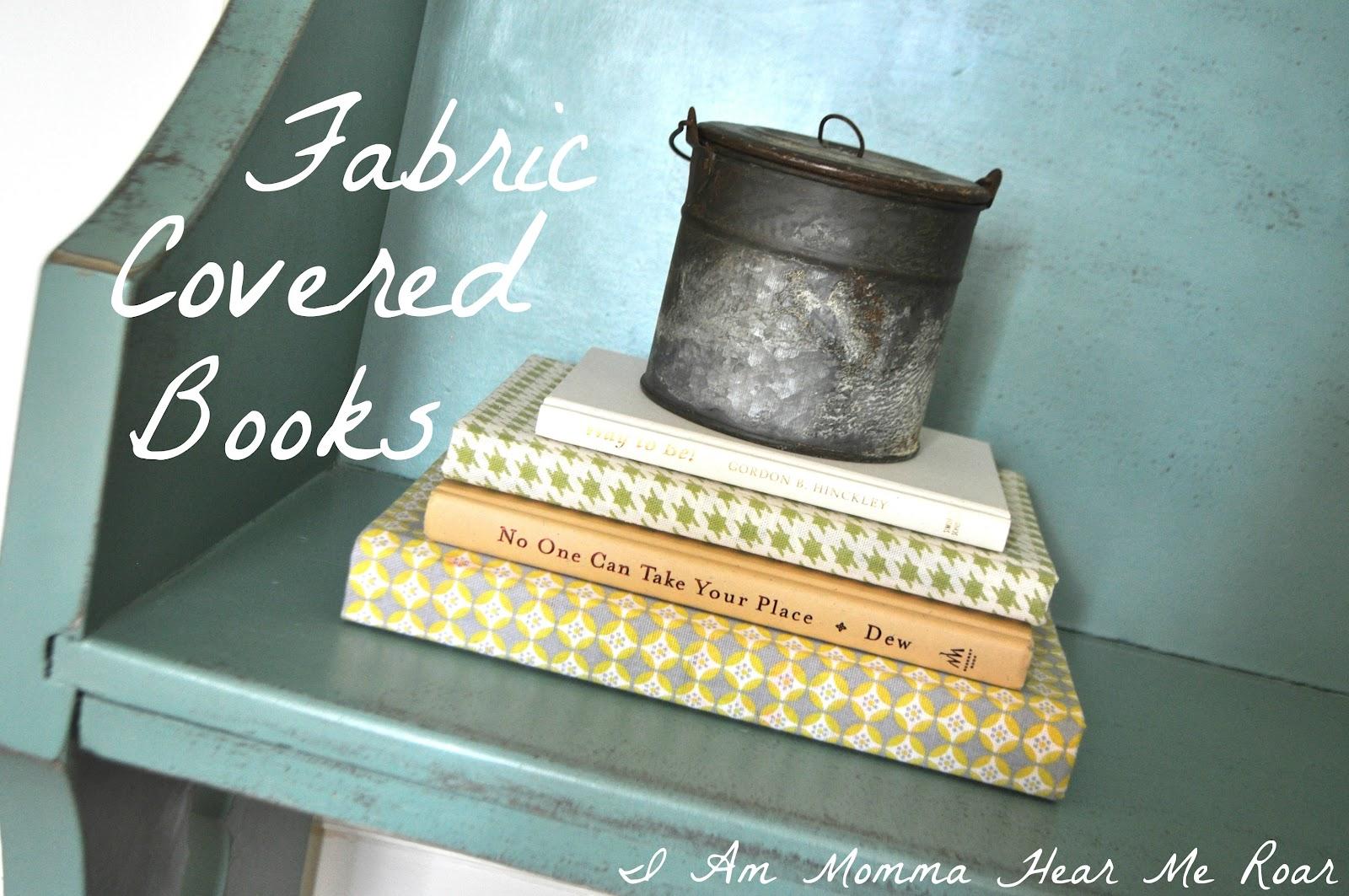 Fabric Covered Book : I am momma hear me roar fabric covered books
