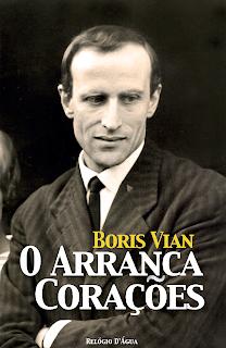 O Arranca Corações, Boris Vian