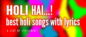 Top 10 Holi Songs