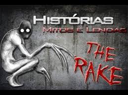 Mitos e lendas: The Rake