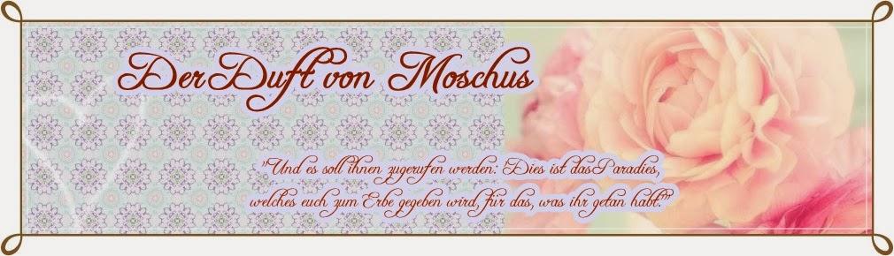 Der Duft von Moschus
