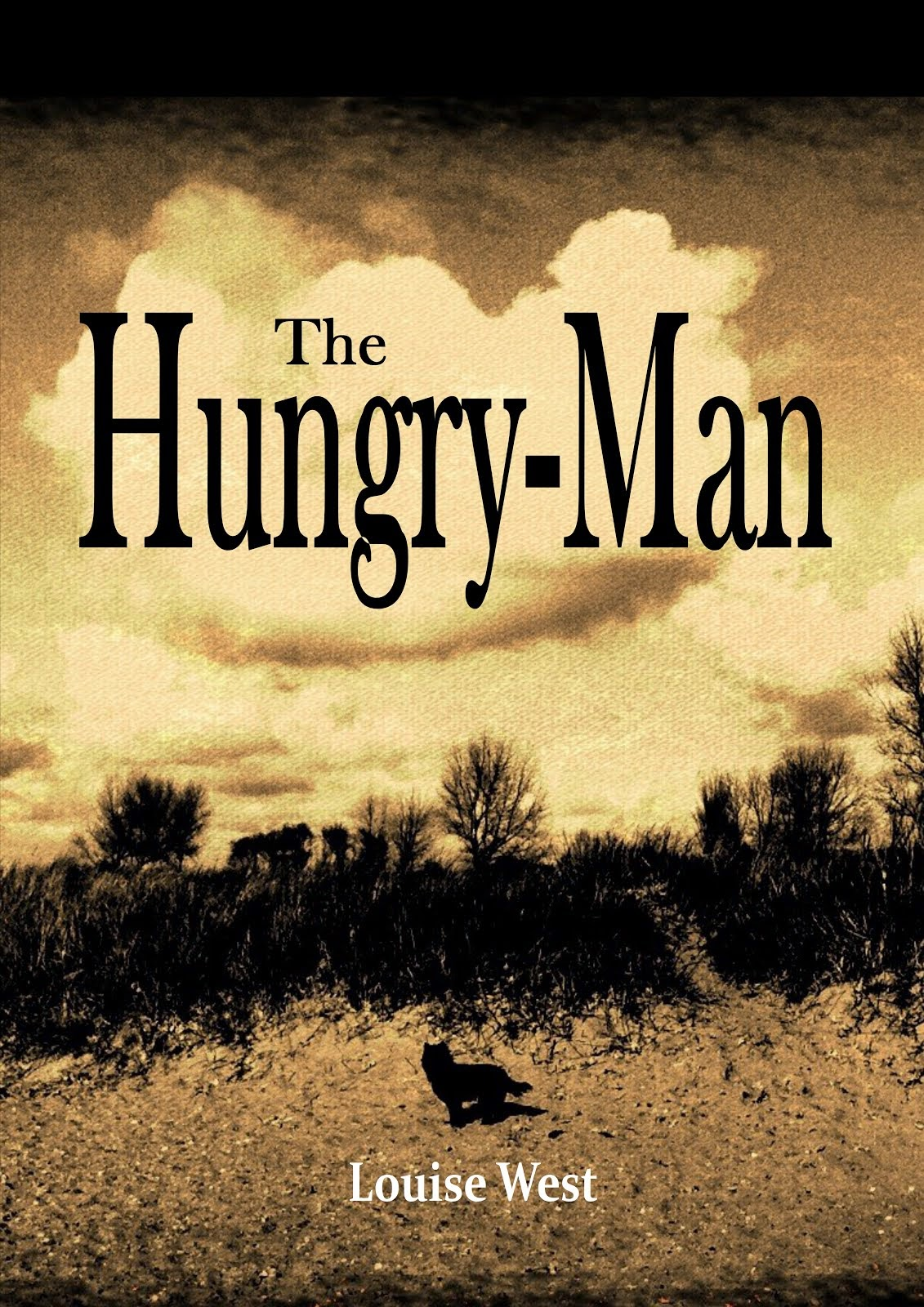 http://www.amazon.co.uk/The-Hungry-Man-Louise-West/dp/148234727X/ref=sr_1_2?ie=UTF8&qid=1401736833&sr=8-2&keywords=strange+ideas+death+destiny+and+decisions
