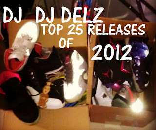 > Dj Delz Top 25 Sneaker Of 2012 Countdown - Photo posted in Kicks @ BX  (Sneakers & Clothing) | Sign in and leave a comment below!
