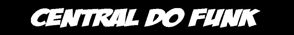 Baixar Funk 2017 | Central Do Funk - O Melhor Site De Funk - Belém/PA