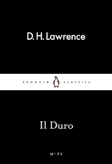 Mini review of Il Duro by D.H. Lawrence