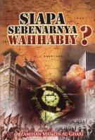 Siapa Sebenarnya Wahhabiy ?