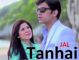 Tanhai Lyrics - Jal - Goher Mumtaz Ost