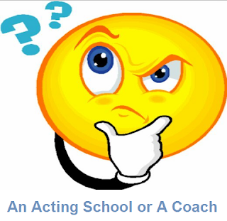 Question-an acting school or a coach?