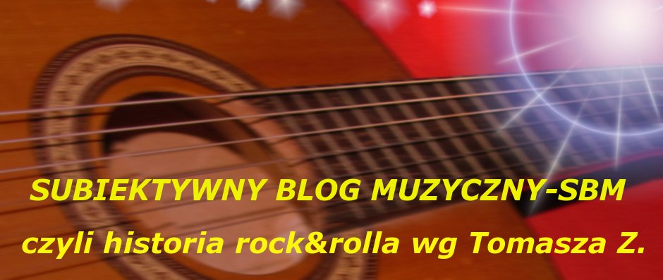 Subiektywny blog muzyczny...