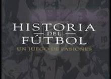 LA HISTORIA DEL FÚTBOL, REVIVE LOS MUNDIALES