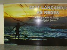 """2011 """"LANÇANDO AS REDES"""""""