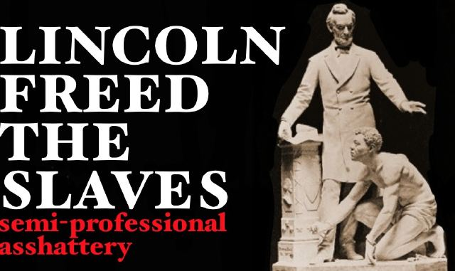 Lincoln Freed the Slaves