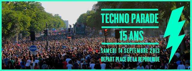 15 ans TECHNO PARADE PARIS 2013 itinéraire parcours République bastille Place d'Italie