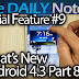 Galaxy Note 2 Special Feature Ep. 9: Whats New in Android 4.3 Part 8 + Best & Worst Changes