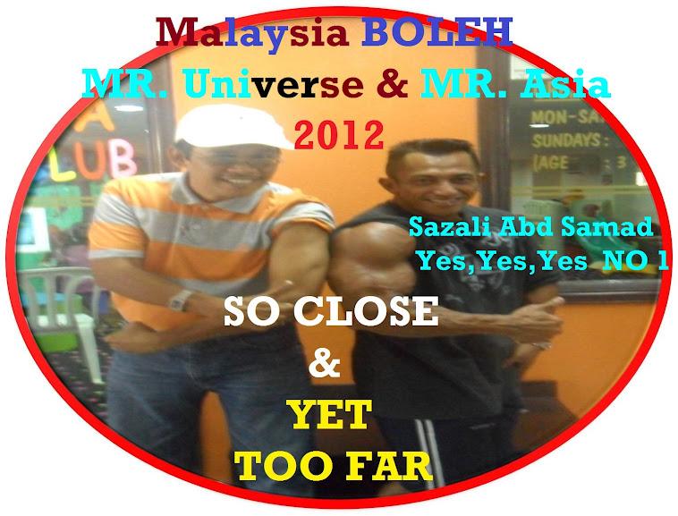 MALAYSIA BOLEH Sazali Abd Samad Mr Universe dan Mr Asia 2012 Nu-Prep 100 US,EUpatent NO DRUGS