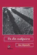 Un día cualquiera,  Ana Alejandre (novela)