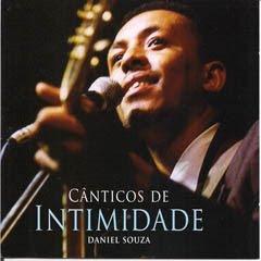 Daniel Souza - Cânticos de Intimidade