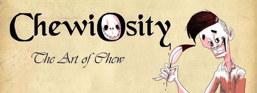 Chewiosity