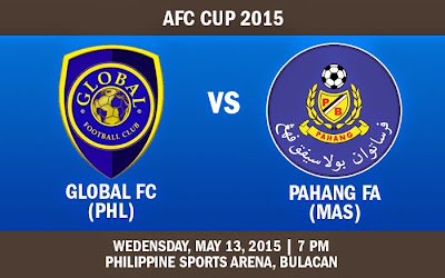 Global FC Vs Pahang 13 Mei 2015 AFC Cup