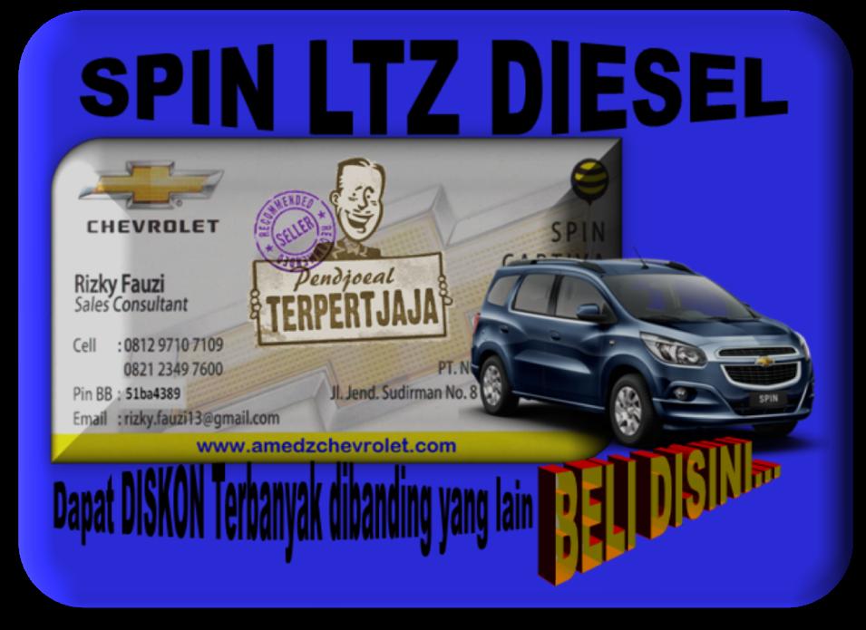 Promo Akhir Tahun Chevrolet Spin LTZ Diesel 0877 8015 0460