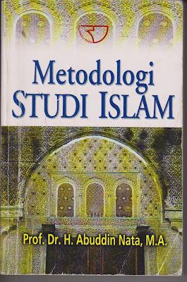 """Resensi Buku Abudin Nata """"Metodologi Studi Islam"""" th. 2010"""