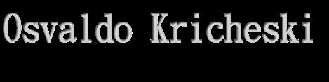 MUSICAS ANTIGAS ROMANTICAS  - OSVALDO KRICHESKI