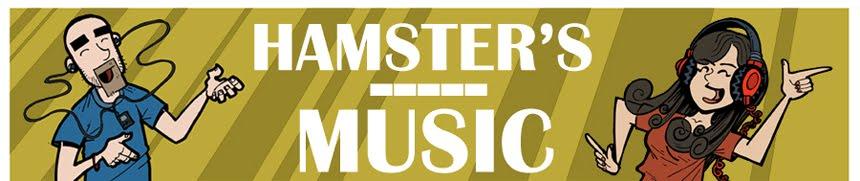 HAMSTER'S MUSIC