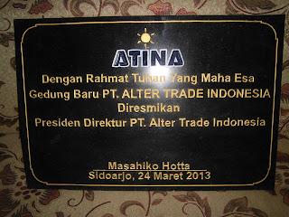 Prasasti Peresmian gedung Baru PT Alter Trade Indonesia
