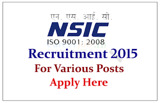 The National Small Industries Corporation Ltd (NSIC) Recruitment 2015 for the post of General Manager / Dy. General Manager