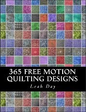 Check out Leah&#39;s books on <br>Free Motion Quilting: