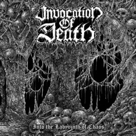 "INVOCATION OF DEATH - ""INTO THE LABYRINTH OF CHAOS"""