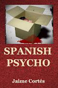 SPANISH PSYCHO