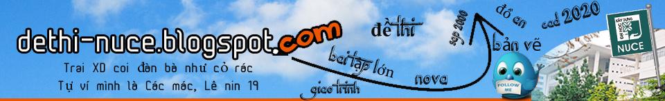 Đề thi nuce | Đề Thi Xây Dựng | Đồ án Nuce | Bài Tập Lớn Nuce | Đồ án Xây Dựng