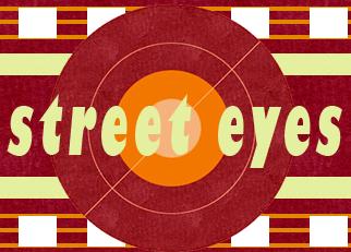 Street Eyes