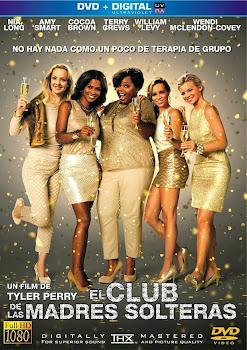 El Club de las Madres Solteras Poster