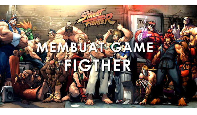 Membuat game Fighter
